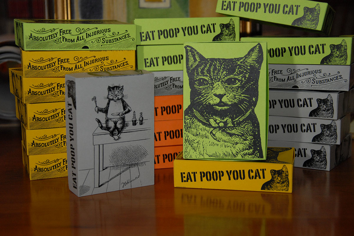Eat Poop You Cat!