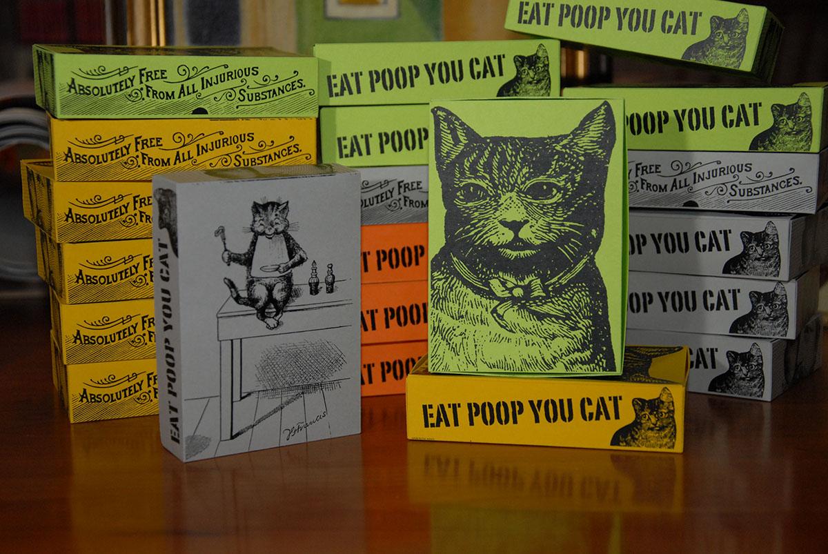 Eat Poop You Cat!